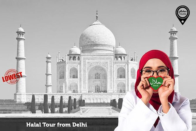Halal Tour of Agra from Delhi by Car with Lunch
